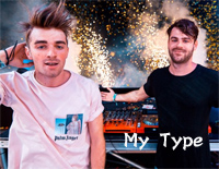 My Type-The Chainsmokers-ザ・チェインスモーカーズ